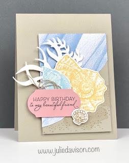 Stampin' Up! Friends Are Like Seashells Birthday Card ~ January-June 2021 Mini Catalog ~ www.juliedavison.com #stampinup