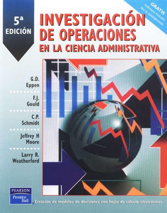 Investigación de Operaciones en la Ciencia Administrativa - Epped-  5ta edición [Libro]