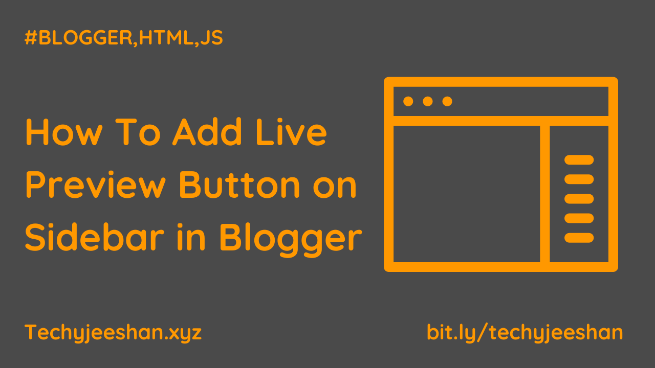 How To Add Live Preview Button on Sidebar in Blogger