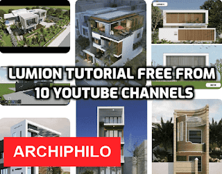 Lumion tutorial free from 10 YouTube channels