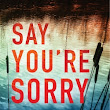 """Say You're Sorry"" (Melinda Leigh) ★★★★ AVAILABLE NOW!"