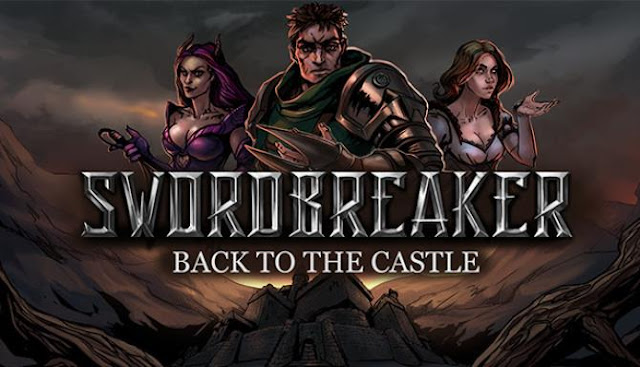 Swordbreaker Back to The Castle take part in exciting adventures in a new fantasy universe.