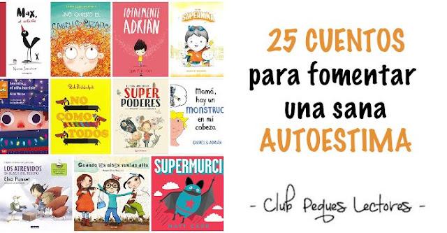 cuento libro infantil fomentar aumentar sana autoestima niños