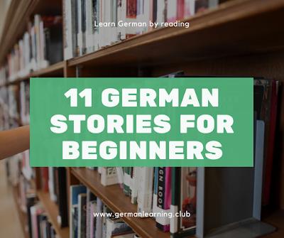 Learn German by reading: 11 german stories for beginners - German Learning