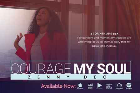 UK Based Artiste - Zenny DEO Premieres ''Courage My Soul'' (+Video) || @zennydeo