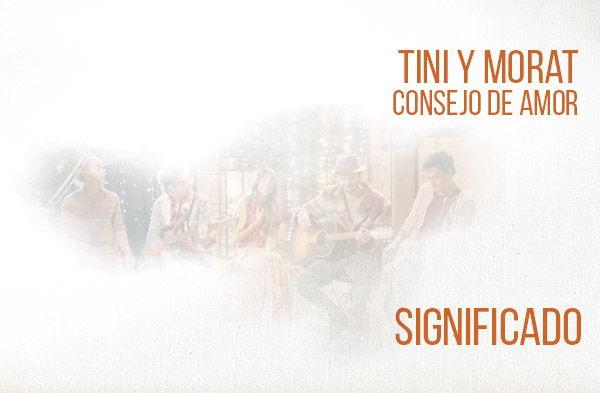 Consejo de Amor significado de la canción TINI Morat.