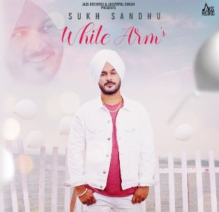 White Arm Lyrics - Sukh Sandhu