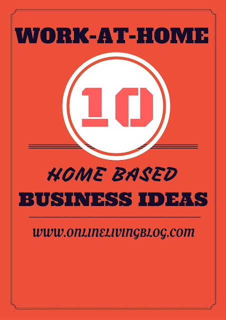 Home Based Business Ideas For Work-at-Home Entrepreneurs