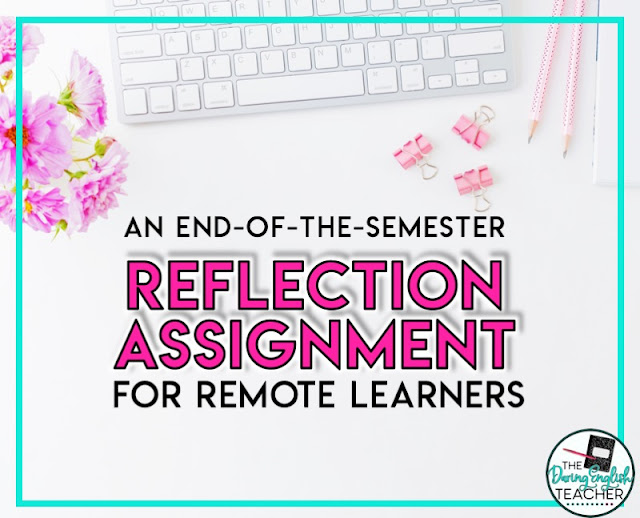 End-of-the-semester reflection writing for secondary ELA remote learners