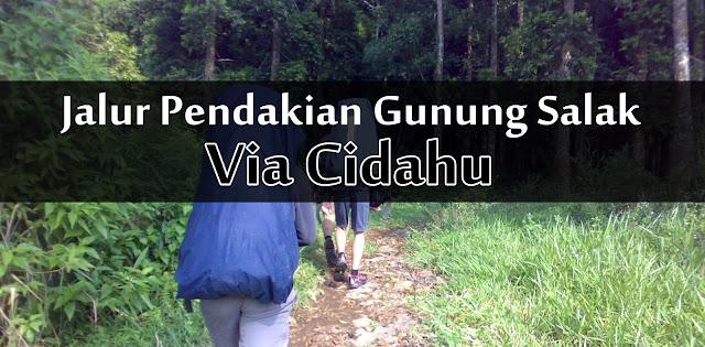 jalur pendakian gunung salak via cidahu