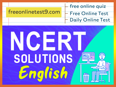 English NCERT Solutions 2020