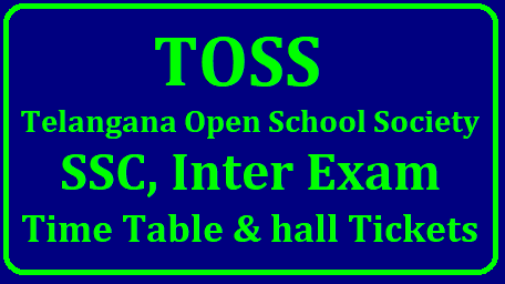 TS Open Schools (TOSS) SSC,Inter Exams Octorber 2017 Exams Time Table and Hall Tickets Download TOSS Telangana Open School SSC Inter 2018 Time Table Download | TS Open Schools (TOSS) SSC,Inter Exams Octorber 2017 Exams Time Table and Hall Tickets Download TOSS Telangana Open Schools SSC and Inter Exams October/ November 2018 Time Table Download Hall Tickets @ telanganaopenschools.org| Open SSC Public Examinations October 2018 Time Table| Telangana Open Schools Society has released Time Table for 10th class and Intermediate Final Exams October 2018 | Telangana Open Schools SSC/10th and Inter Public Examinations to be held in October 2018 Day wise Schedule Download Halltickets Results at its official website http://telanganaopenschools.org TOSS Telangana Open Schools SSC and Inter Admissions Schedule for 2017-18 Prospectus Download | Telangana Open Schools Society Admission Fee particular in Telangana | Open SSC Public Examinations | Telangana Open Schools SSC/10th and Inter Public Examinations to be held in April May 2018 Official Website http://telanganaopenschools.org toss-telangana-open-schools-society-ssc-inter-exams-timetable-hall-tickets-results-download /2018/10/toss-telangana-open-schools-society-ssc-inter-exams-timetable-hall-tickets-results-download-telanganaopenschools.org.html