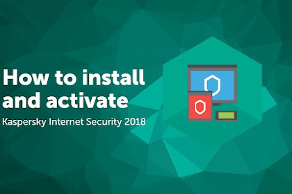 Cara Aktivasi Kaspersky Internet Security 2019
