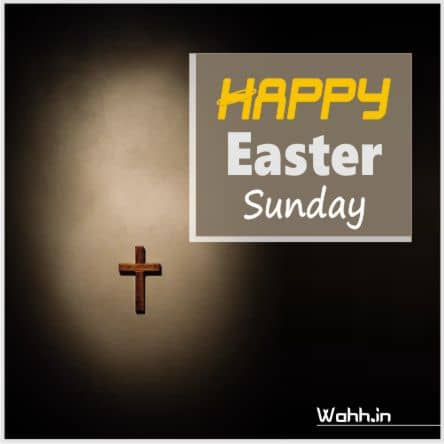 2021 Easter Sunday Wishes
