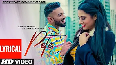 Pete Song Lyrics Karan Benipal | Beat Boi Deep | New Punjabi Song 2Aondi Ni Sleep