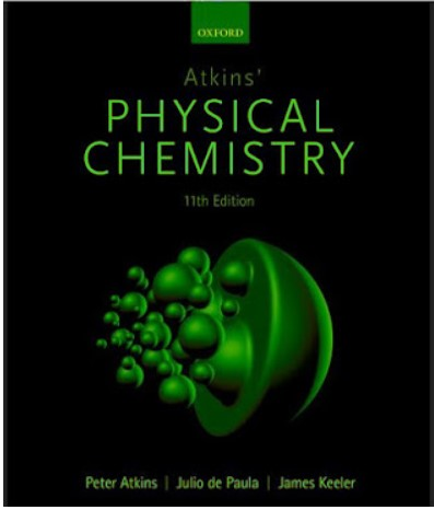 Atkins' physical chemistry Oxford Eleventh edition in pdf