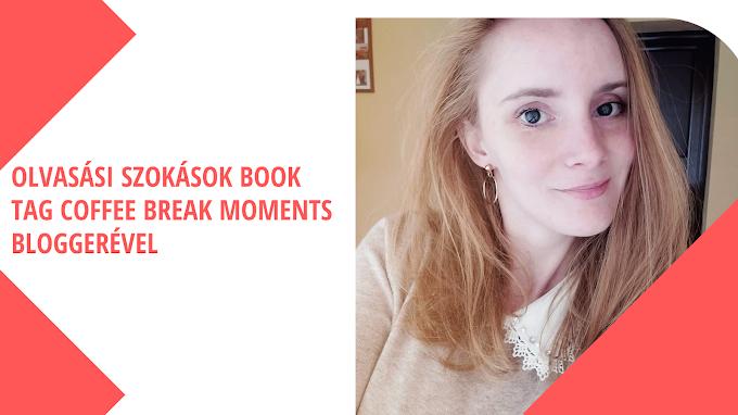 Így olvas a Coffee Break Moments bloggere