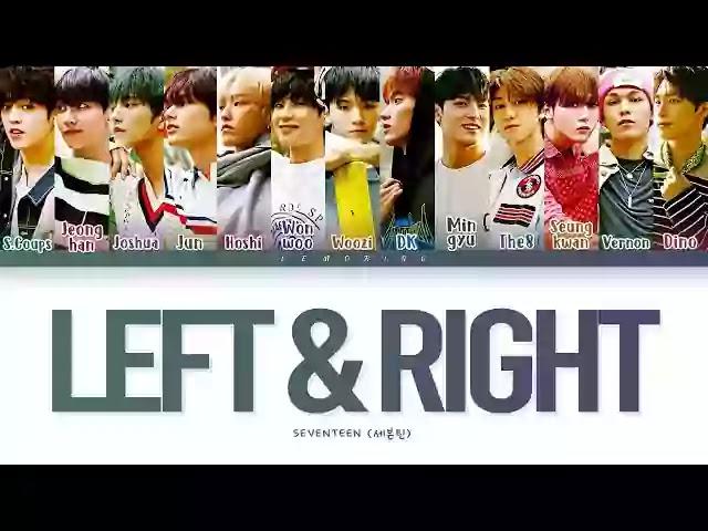 SEVENTEEN - Left & Right (Lyrics) - Translate