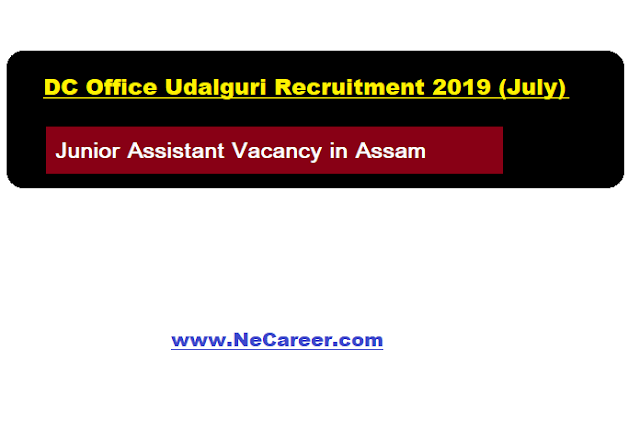 DC Office Udalguri Recruitment 2019 (July)