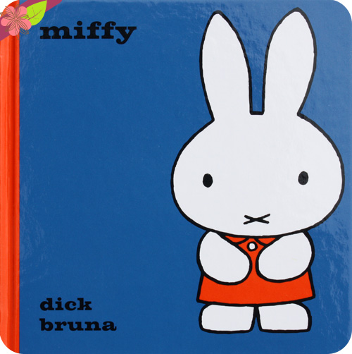 Miffy de Dick Bruna - éditions Castelmore