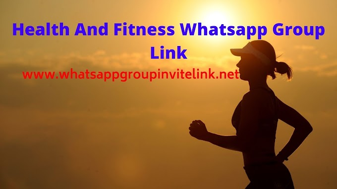 Join 500+ New Health And Fitness Whatsapp Group Link