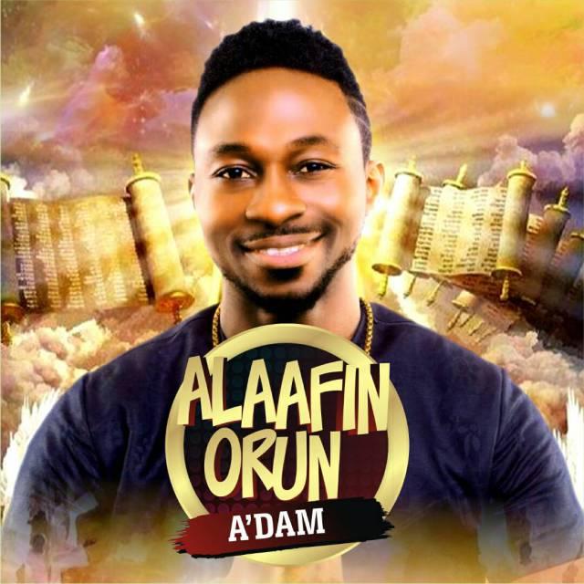 Music: Alaafin Orun – A'dam
