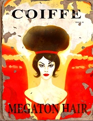 La Coiffe 1, Megaton Hairstyle