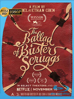 La balada de Buster Scruggs (2018) HD [1080p] Latino [GoogleDrive] SilvestreHD