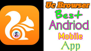 Uc Browser Best Andriod Mobile App
