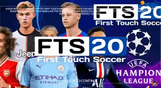 Download FTS 20 Mod Spesial UCL Full Transfer 2019-2020