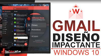 Convierte Gmail en Fluent Desing en Windows 10