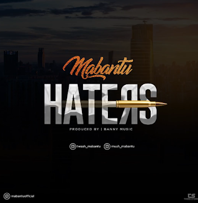 Mabantu - Haters