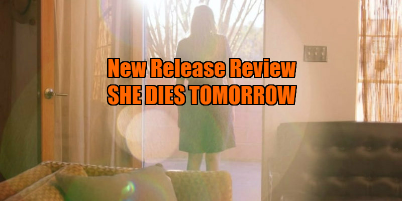 she dies tomorrow review