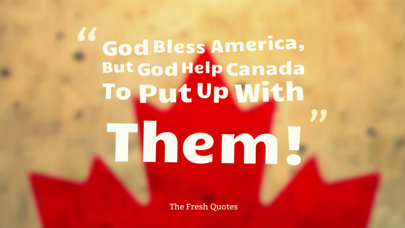 30 Canadian Quotes and Saying