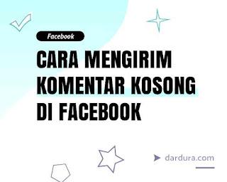 Cara komen kosong di FB