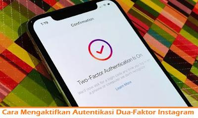 Cara Mengaktifkan Autentikasi Dua Faktor Di Instagram (Termudah.com)