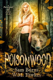 Poisonwood | Poisonwood & Lyric #1 | Sam Burns & W.M. Fawkes