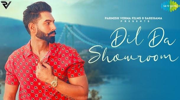 Dil Da Showroom Lyrics - Parmish Verma