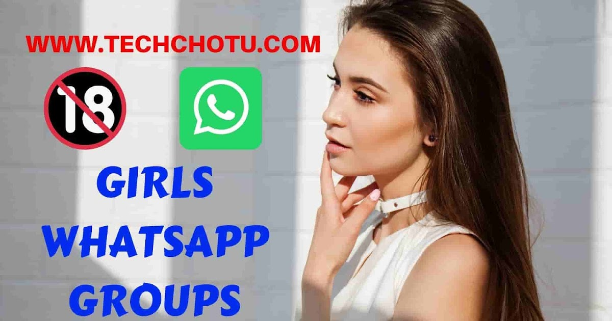 Girls Whatsapp Group Links - Techchotu - Join Or Submit -4054