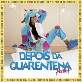 Download Música Depois da Quarentena - POCAH Mp3
