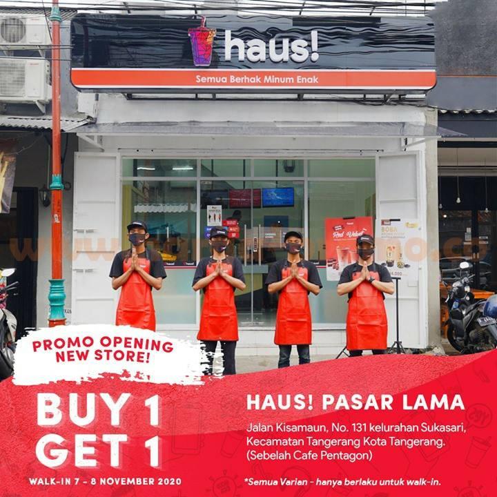 HAUS! Pasar Lama Promo Opening New Store Buy 1 Get 1 Free