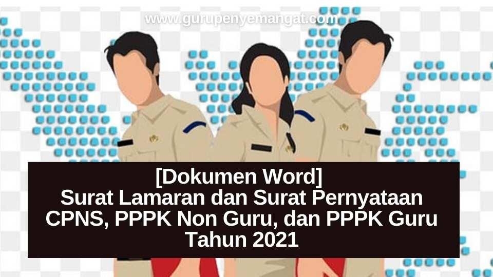 [Dokumen Word] Surat Lamaran dan Surat Pernyataan CPNS dan PPPK Tahun 2021
