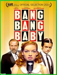 Bang Bang Baby (2015) | DVDRip Latino HD Mega 1 Link