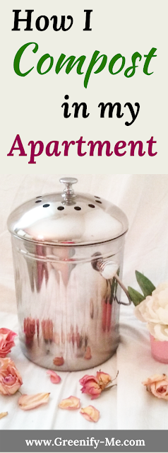 Zero Waste Lifestyle: How I Compost in My Apartment