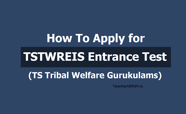 How to apply ofr TSTWREIS Entrance Test, Submit online application form 2019 (TS Tribal Welfare 6th to 9th Class Admissions)
