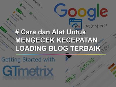 Mengetes Kecepatan Loading Blog