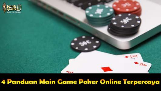 4 Panduan Main Game Poker Online Terpercaya