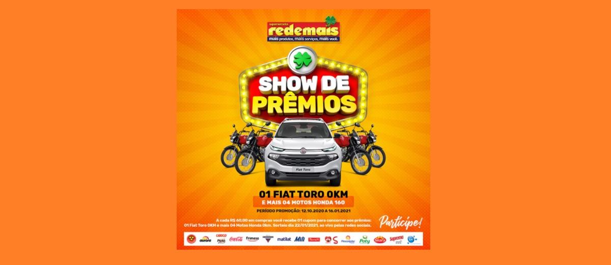 Promoção Redemais Show de Prêmios 2020 2021 FIAT TORO e 4 Motos 0KM