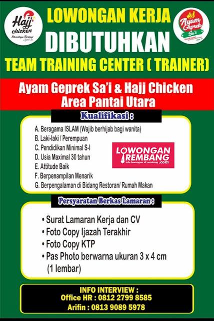 Lowongan Kerja Team Training Center (Trainer) Ayam Geprek Sa'i & Hajj Chicken Area Pantai Utara Rembang