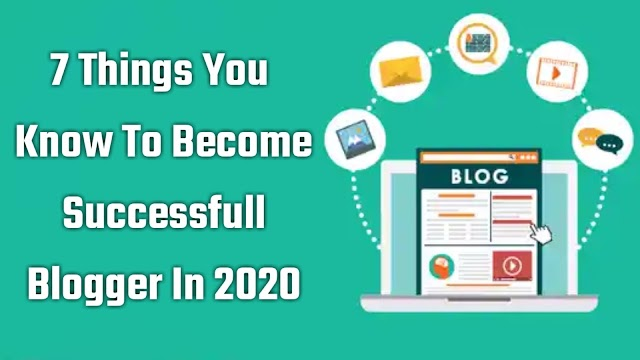 7 Blogging Tips That Will Make Your Blog Successful in 2020